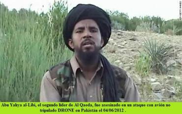 Abu Yahya al-Libi nº 2 de a-Qaeda muerto DRONE Pakistán 4-6-12