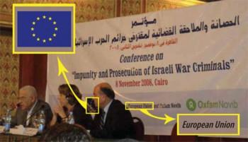 """Una conferencia de 2008 sobre """"La impunidad y enjuiciamiento de los criminales de guerra israelíes"""", celebrada en Egipto en 2008, fue patrocinado por la Unión Europea. (Fuente de la imagen: NGO Monitor)"""