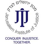 JERUSALEM INSTITUTE OF JUSTICE JIJ
