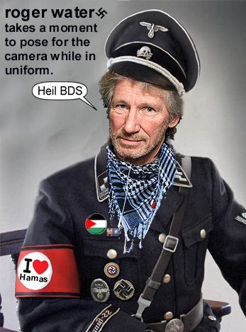 roger waters Jew hating hamas nazi anti-semite anti-Israel