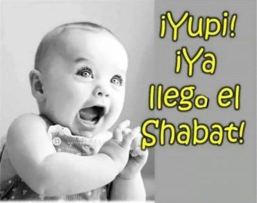 Yupi ya llega el Shabat por un bebito